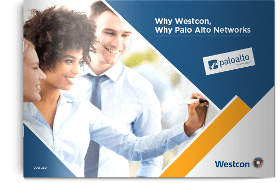 Why Westcon, why Palo Alto Networks?